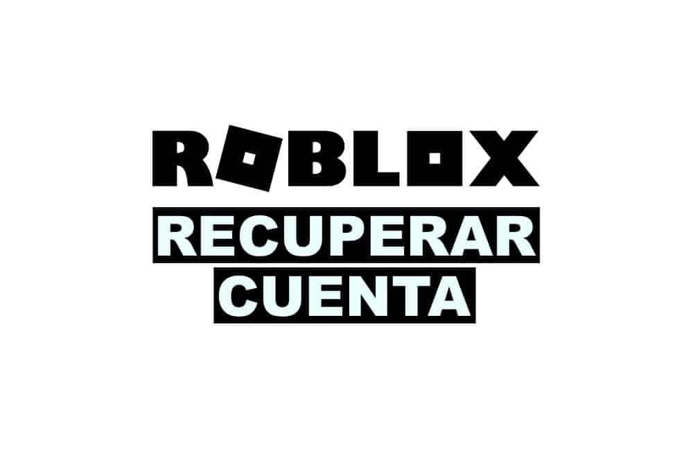 Como recuperar cuenta de roblox