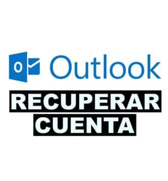 como recuperar una cuenta de Outlook