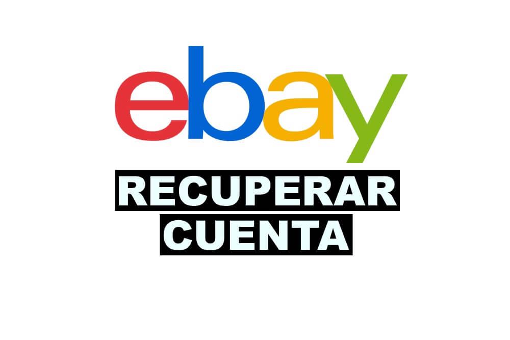 como recuperar una cuenta de eBay